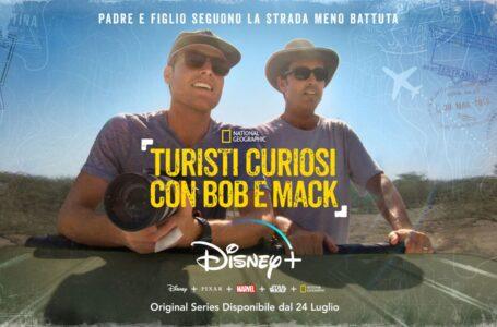 Turisti curiosi con Bob e Mack: Dal 24 Luglio su Disney+