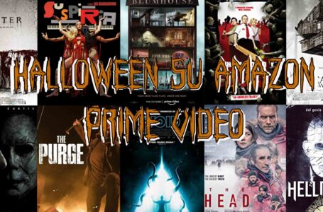 Amazon Prime Video: Visioni e suggerimenti per trascorrere un Halloween da paura