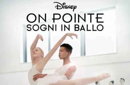 """""""On Pointe – Sogni in ballo"""": Disney+ rilascia il trailer ufficiale"""