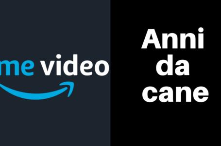 Anni da cane: Amazon Prime Video annuncia l'inizio delle riprese