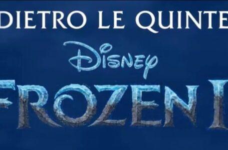Frozen II: Dietro le Quinte, debutterà su Disney+ il 26 giugno